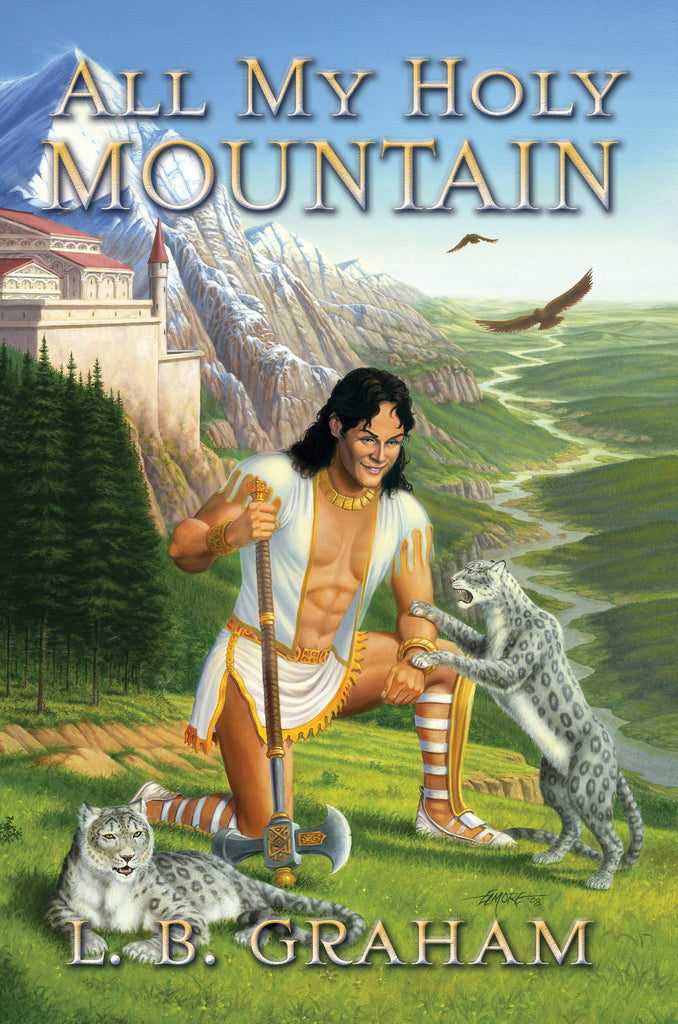 All My Holy Mountain: The Binding of the Blade, Book 5