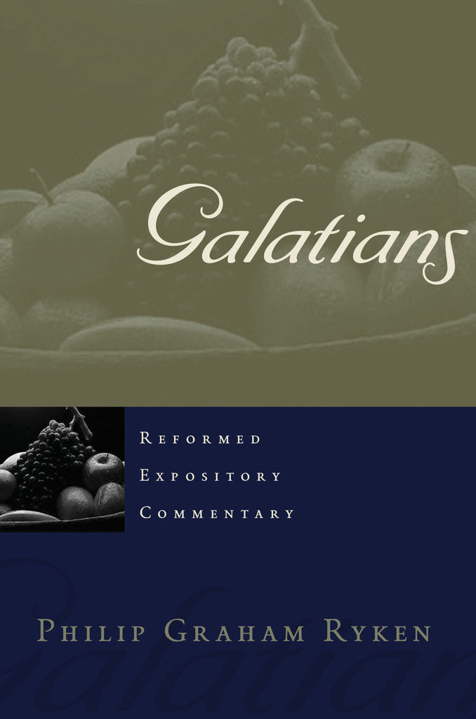 Galatians (Reformed Expository Commentary)