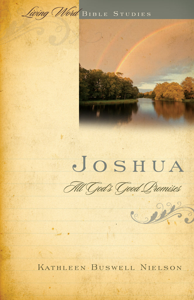 Joshua: All God's Good Promises (Living Word)