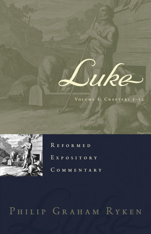 Luke 2 Volume Set (Reformed Expository Commentary)