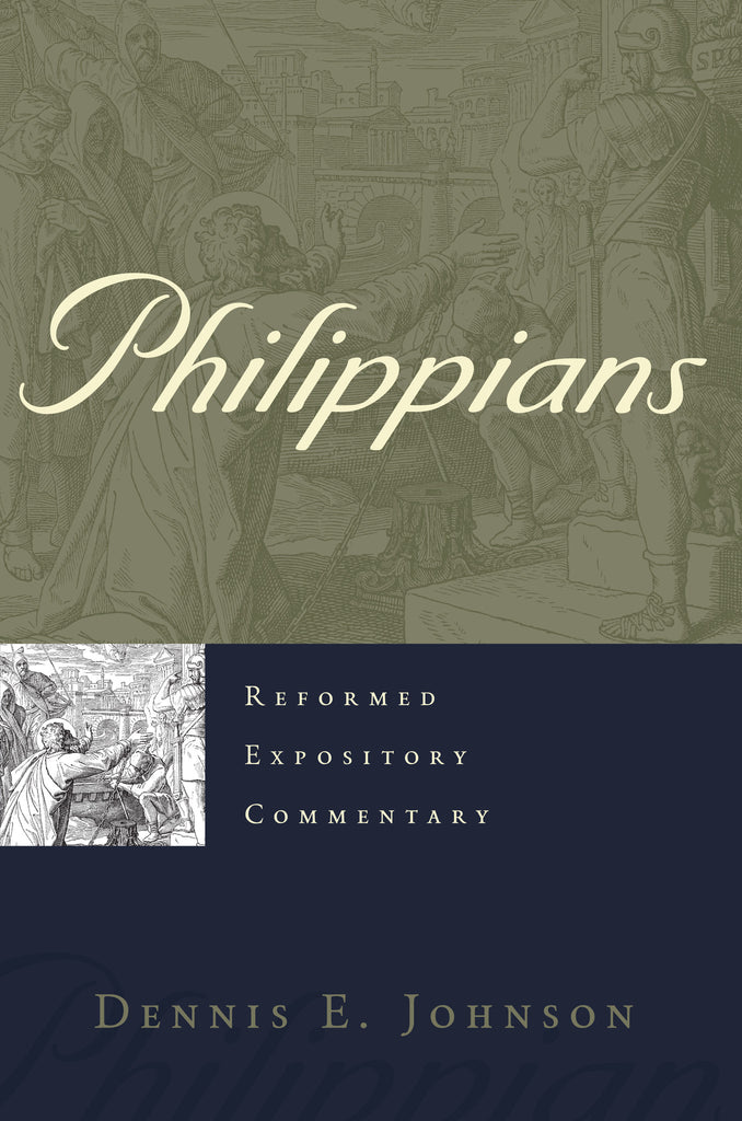 Philippians (Reformed Expository Commentary)
