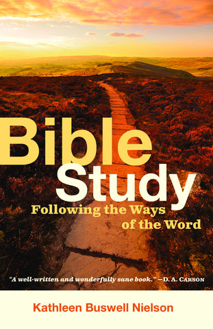 Bible Study: Following the Ways of the Word