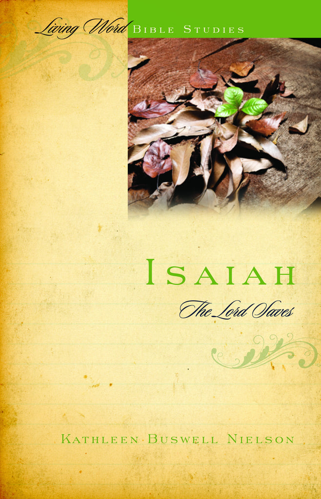 Isaiah: The Lord Saves (Living Word)