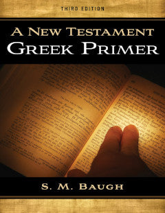 A New Testament Greek Primer, Third Edition