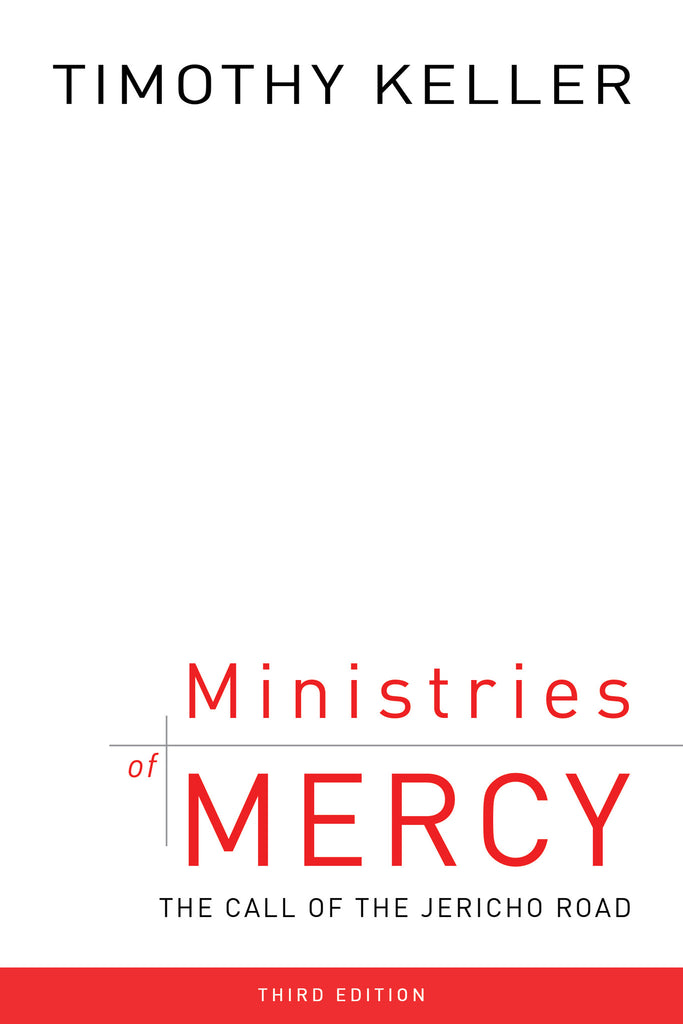 Ministries of Mercy: The Call of the Jericho Road (Third Edition)
