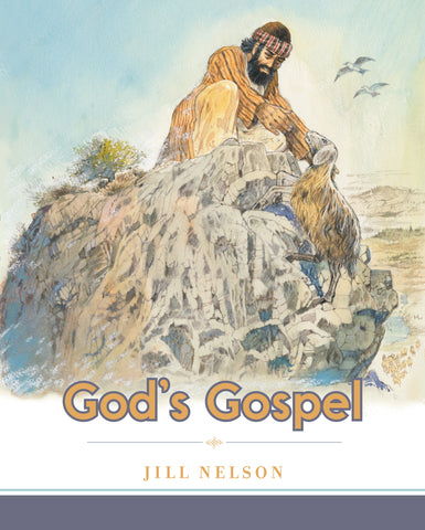 God's Gospel:  Making Him Known