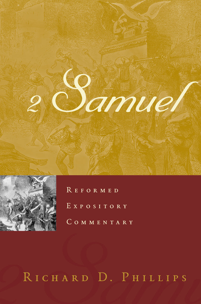 2 Samuel (Reformed Expository Commentary)