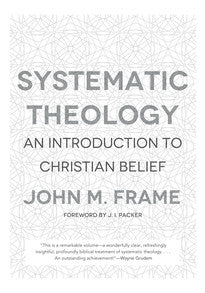 Systematic Theology: An Introduction to Christian Belief
