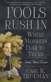 Fools Rush In Where Monkeys Fear to Tread