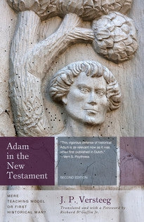 Adam in the New Testament: Mere Teaching Model or First Historical Man