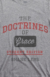 The Doctrines of Grace Student Edition