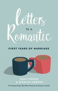 Letters to a Romantic: First Years of Marriage (release date 8/5)