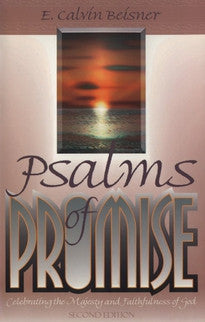 Psalms of Promise, Second Edition:  Celebrating the Majesty and Faithfulness of God