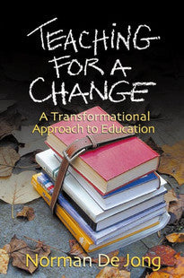 Teaching for a Change:  A Transformational Approach to Education