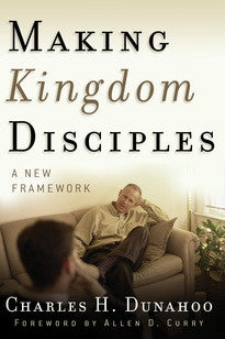 Making Kingdom Disciples:  A New Framework
