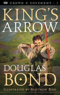 King's Arrow (Crown & Covenant, Book 2)