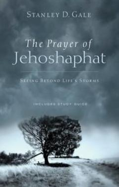 The Prayer of Jehoshaphat:  Seeing Beyond Life's Storms