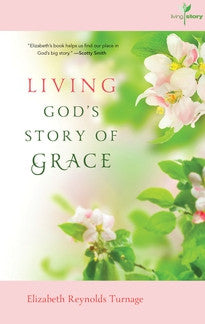 Living God's Story of Grace (Living Story, Vol. 2)