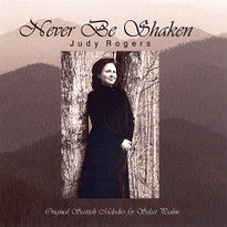 Never Be Shaken:  Original Scottish Melodies for Select Psalms