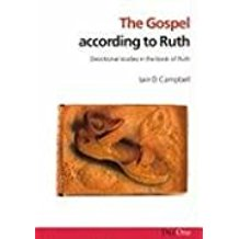 The Gospel according to Ruth: Devotional Studies in the Book of Ruth (Exploring the Bible)
