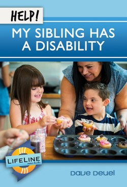Help! My Sibling Has a Disability  (Lifeline)