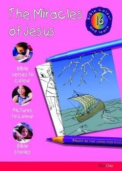 Bible Colour and Learn #16: The Miracles of Jesus