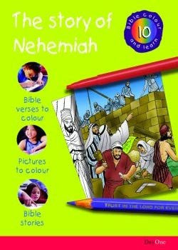 Bible Colour and Learn #10: The Story of Nehemiah