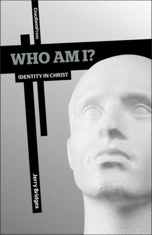 Who Am I? - Identity in Christ