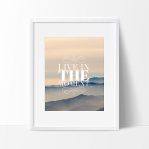 Live in the Moment Wall Art, Wall Decor Ideas - Ink Print Art