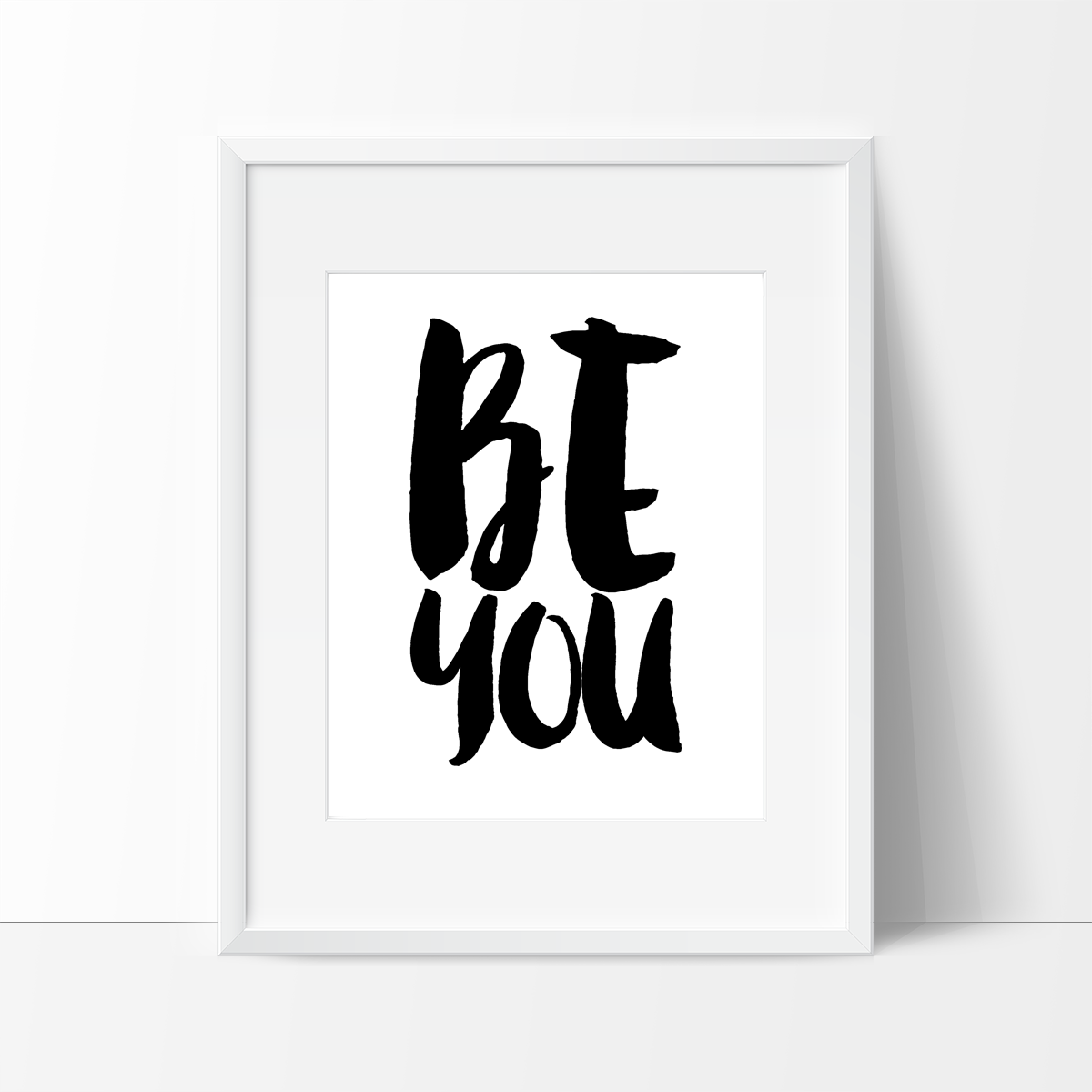 Be You Typography in Black and White, Wall Decor Ideas - Ink Print Art