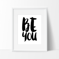 Be You Typography in Black and White, Wall Decor Ideas