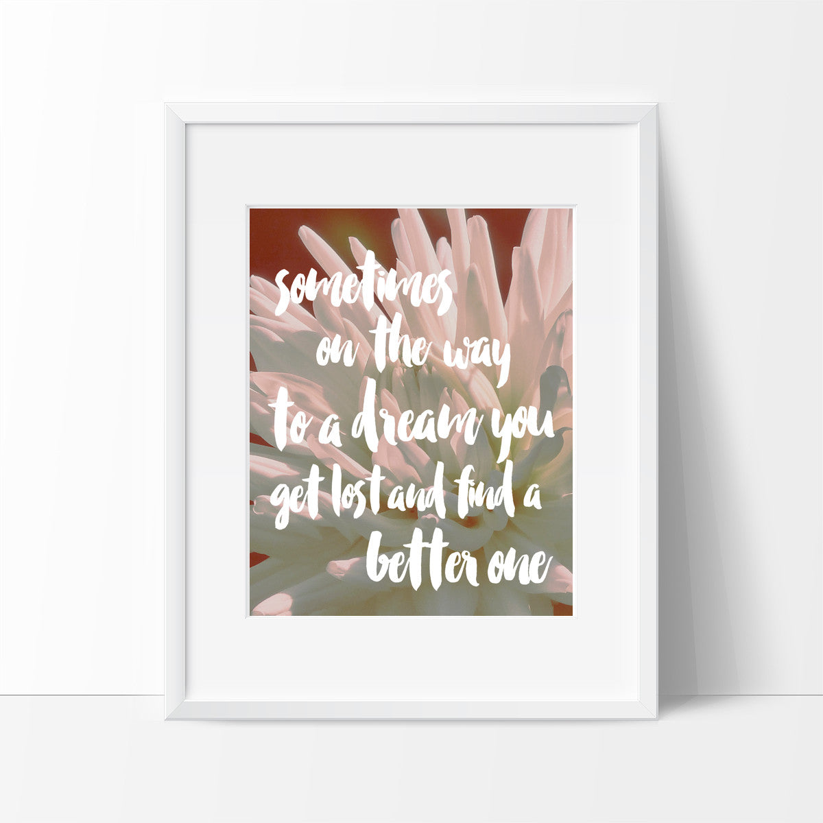 Sometimes On The Way to a Dream Typography #1, Wall Decor Ideas, Motivational Quote - Ink Print Art