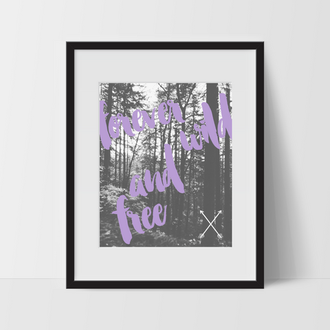 Inspirational Wall Art, Forever Wild and Free, Dorm Room Art, For The Home, Bohemian Style - Ink Print Art