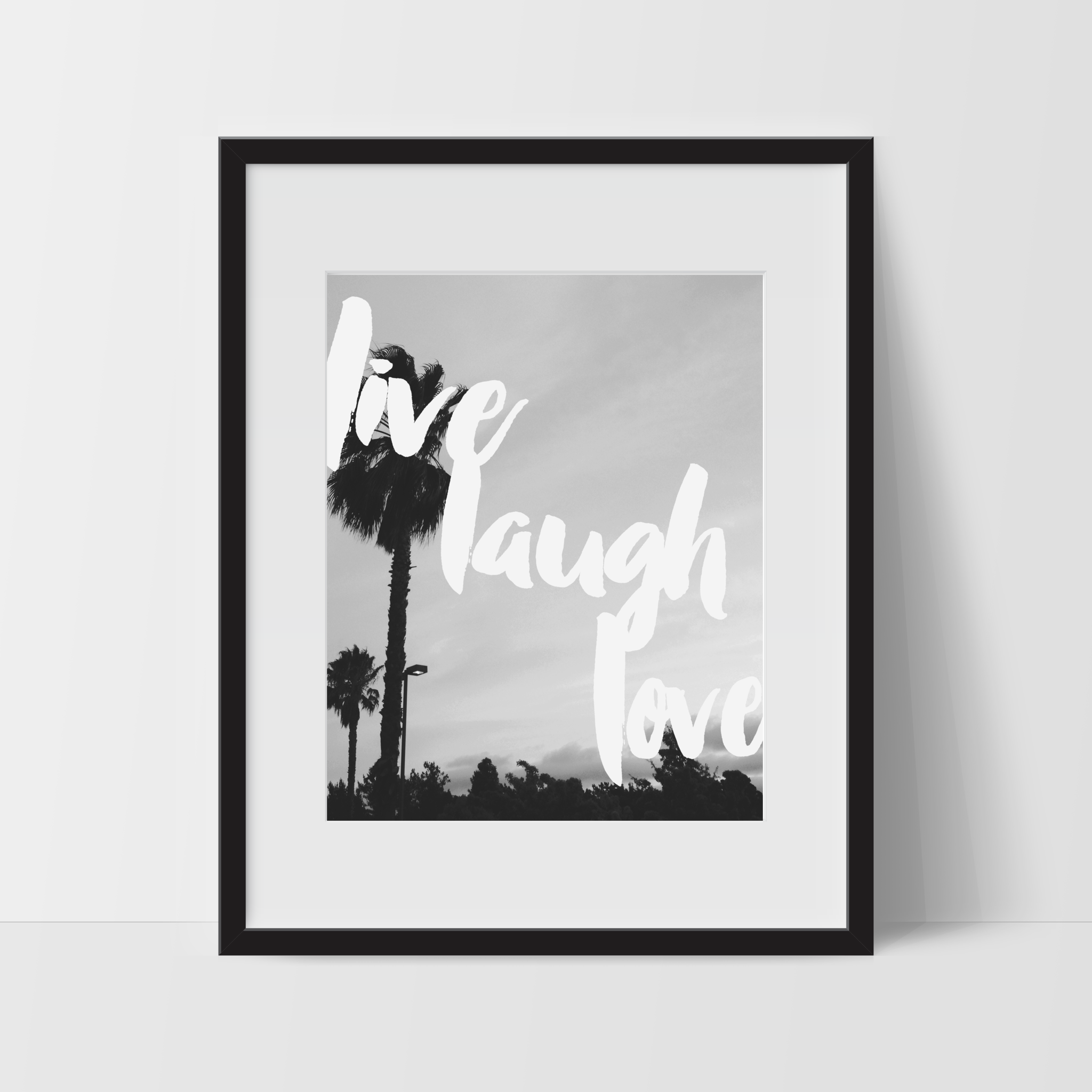 Motivational Wall Art, Monochromatic, Live Laugh Love, Dorm Room Art, For The Home, Minimalist - Ink Print Art