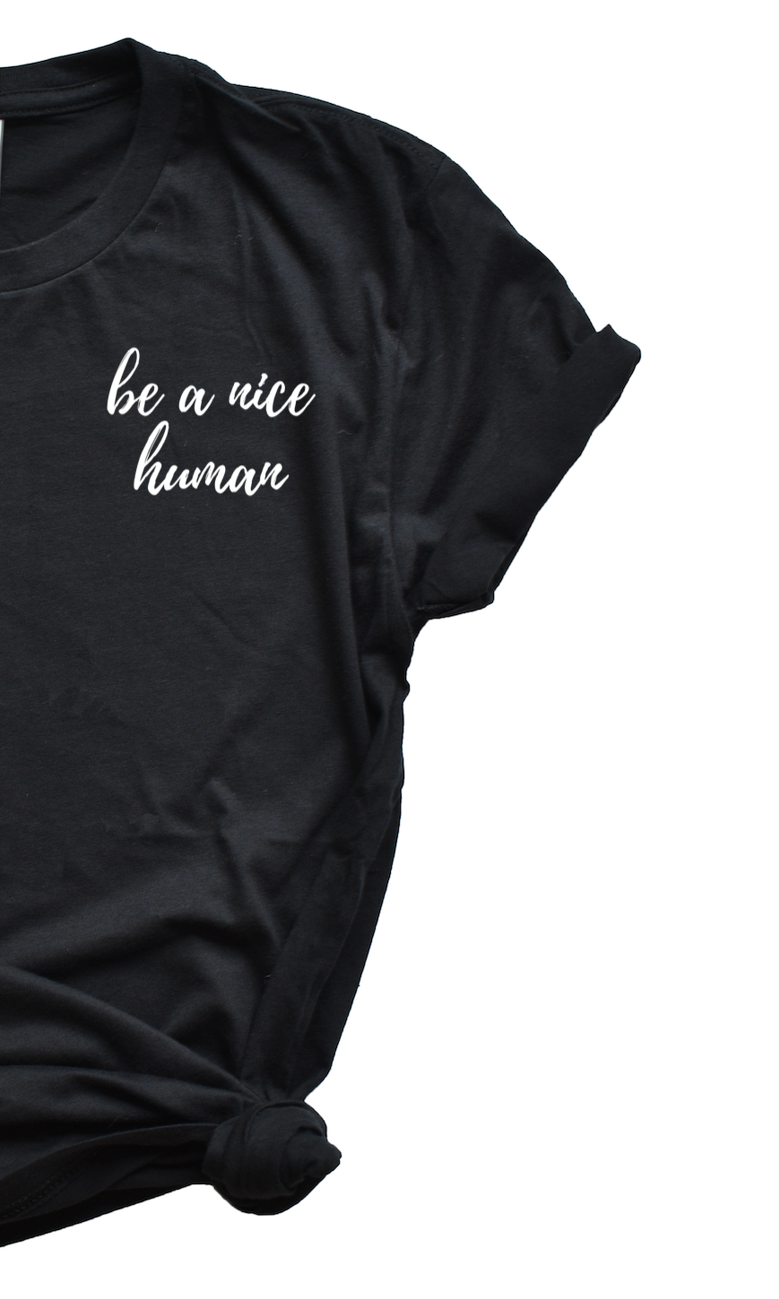 Be a Nice Human Black Tshirt Women's Yoga Short Sleeve