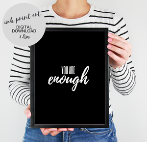 You Are Enough Printable Art, Motivational Quote
