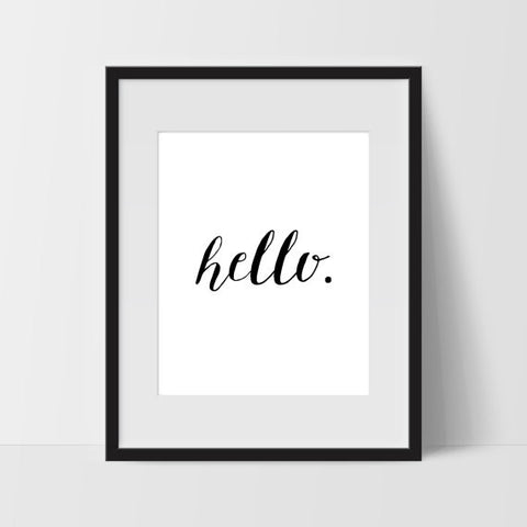 Hello Typography Wall Art, Black and White Modern Art, Prints - Ink Print Art