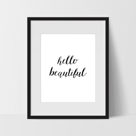 Hello Beautiful Typography Wall Art, Dorm Room Art, For The Home, Nursery Art, Minimalist - Ink Print Art
