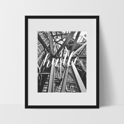 Hustle Typography Wall Art, Black and White Modern Art, Prints - Ink Print Art  - 1