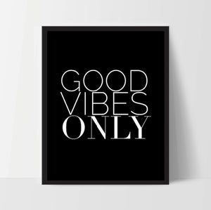 Printable, Good Vibes Only, Art Print, Quote, Inspirational Print Decor, Digital Art Print, Office Print, 8x10, 12x16