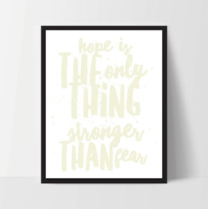 Printable, Hope is Stronger Than Fear, Art Print, Quote, Inspirational Print Decor, Digital Art Print, Office Print, 12x16, Yellow