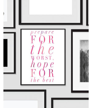 Wall Print Art, Prepare for the Worse Hope for the Best, Quote, Inspirational Decor, Digital Art Print, Office, Black, White, Minimalist