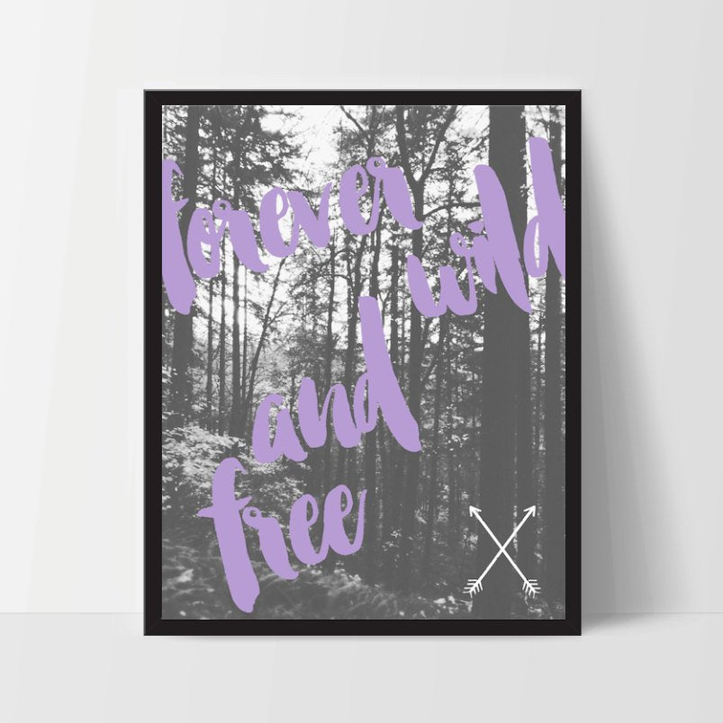 Printable Art, Forever Wild and Free, Quote, Woods Nature, Boho Spirit, Inspirational Decor, Digital Art Print, Black White, Photography
