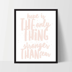 Printable, Hope is Stronger Than Fear, Art Print, Quote, Inspirational Print Decor, Digital Art Print, Office Print, 12x16, Pink