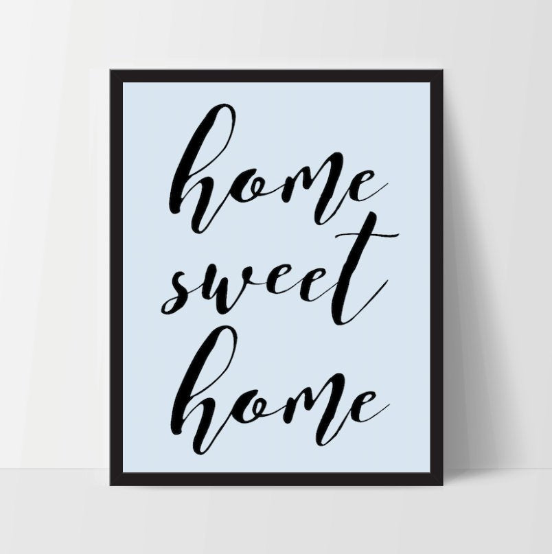 Printable, Home Sweet Home, Blue, Art Print, Quote, Inspirational Print Decor, Digital Art Print, Office Print, 12x16, Black