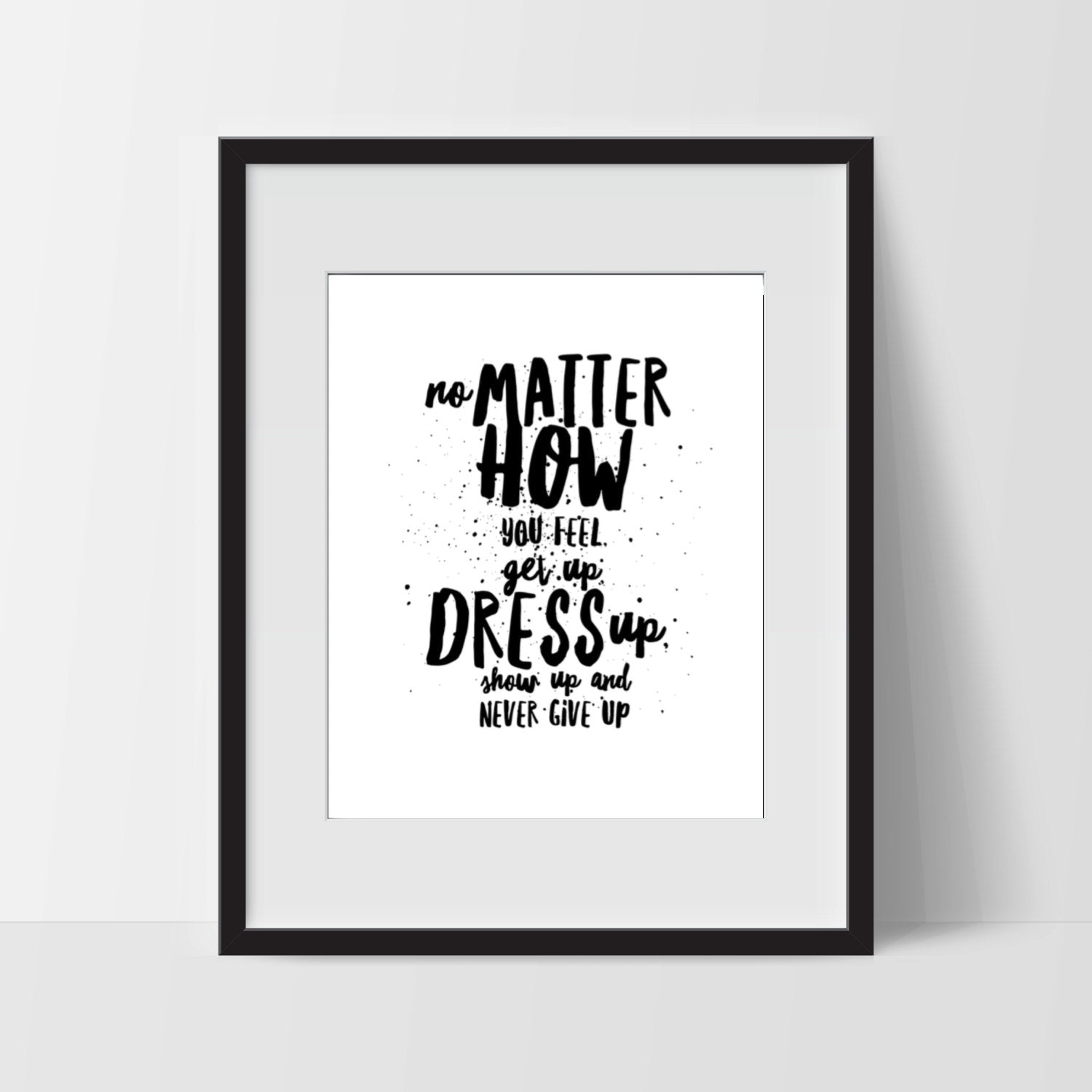 Motivational Print Art, Motivational Art, Motivation Printable, Digital Art Print, Typography Print, Instant Download, Modern, Black