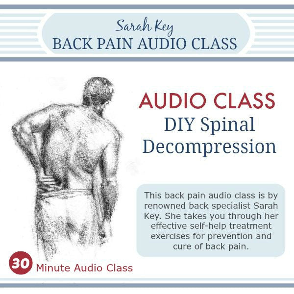 Sarah Key Audio DIY Spinal Decompression Class 30 minutes