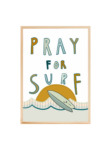Pray for SURF ~ ART PRINT