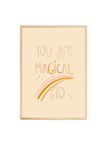 You are magical kid (pink) ~ Fine art print