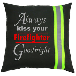 Firefighter BLACK Pillow - Always Kiss Your Firefighter Goodnight
